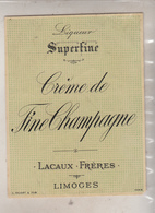 Etiquette - Liqueur Superfine Creme De Fine De Champagne  LACAUX Frères  LIMOGES - Labels