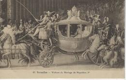 CPA  VOITURE De MARIAGE De NAPOLEON I Er A VERSAILLES - Noces