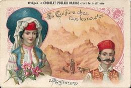 "Chromos Chocolat Poulain Orange C Oiffure Chez Tous Les Peuples ""Monténégro"" N°7 - Poulain"