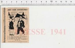Presse 1941 Humour Ah Ces Joueurs De Cartes !   Jeu Belote Mariage  223XO - Vieux Papiers