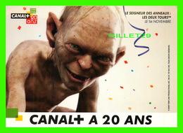 SÉRIE DE TV - LE SEIGNEUR DES ANNEAUX, LES DEUX TOURS - CANAL+ A 20 ANS - - Séries TV