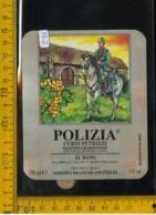 Etichetta Vino Liquore Polizia Salento Chardonnay Brindisi - Etiquettes