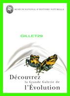 ADVERTISING, PUBLICITÉ - DÉCOUVREZ LA GRANDE GALERIE DE L'ÉVOLUTION - MUSÉUM NATIONALE D'HISTOIRE - GRENOUILLES - - Publicité