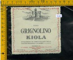 Etichetta Vino Liquore Grignolino Kiola La Morra Cuneo - Altri