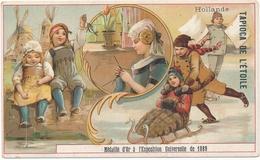 Chromo  La HOLLANDE Pays Bas  Tapioca De L' étoile Médaille D'or à Exposition Universelle De 1889 Paris - Autres