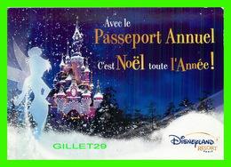 ADVERTISING, PUBLICITÉ -DISNEYLAND RESEORT, PARIS - PASSEPORT ANNUEL, C'EST NOEL TOUTES L'ANNÉE ! EN 2006 - - Publicité