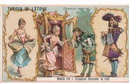 Chromo  France Moyen âge   Tapioca De L' étoile Médaille D'or à Exposition Universelle De 1889 Paris - Autres