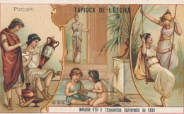 Chromo  Pompéï  Tapioca De L' étoile Médaille D'or à Exposition Universelle De 1889 Paris - Autres