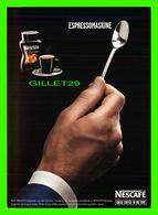 ADVERTISING, PUBLICITÉ - EXPRESSOMASKINE, NESCAFÉ - GREAT COFFEE IN NO TIME IN 2006 - - Publicité