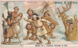 Chromo  Laponie   Tapioca De L' étoile Médaille D'or à Exposition Universelle De 1889 Paris - Autres
