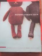 HISTOIRES D'OBJETS CULTES-PUBLICITES VINTAGE LIRE TABLE MATIERES-STORIES OF CULT OBJECTS - VINTAGE ADVERTISING Book READ - Art