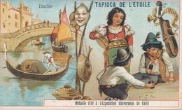 Chromo  ITALIE   Tapioca De L' étoile Médaille D'or à Exposition Universelle De 1889 Paris ( Jeu De Dés ) - Autres