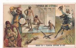 Chromo La PERSE Tapioca De L' étoile Médaille D'or à Exposition Universelle De 1889 Paris - Autres
