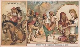 Chromo BOHEMIEN Tapioca De L' étoile Médaille D'or à Exposition Universelle De 1889 Paris Danse Voyance - Autres