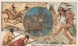 Chromo PEAUX ROUGES  Tapioca De L' étoile Médaille D'or à Exposition Universelle De 1889 Paris  Chasse Danse Indienne - Autres