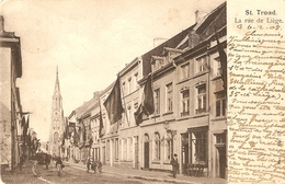 St-Trond / St-Truiden : La Rue De Liège 1908 - Sint-Truiden