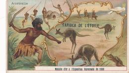 Chromo AUSTRALIE Tapioca De L' étoile Médaille D'or à Exposition Universelle De 1889 Paris Kangourou Boomerang Chasse - Autres