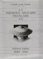 PRESENCE MILITAIRE FRANCAISE EN INDOCHINE 1940 1945 SERVICE HISTORIQUE ARMEE TERRE - Livres