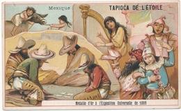 Chromo MEXIQUE Tapioca De L' étoile Médaille D'or à Exposition Universelle De 1889 Paris Jeu D'argent Déguisement Harpe - Autres