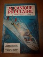 1952 MÉCANIQUE POPULAIRE:Les Plantes Se Défendent Contre Les Insectes;La Soucoupe Volante;Stop Aux Déperditions Chal;etc - Sciences & Technique
