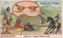 Chromo CHILI Tapioca De L' étoile Médaille D'or à Exposition Universelle De 1889 Paris Combat De Coq Chasse Au Lasso Jeu - Autres