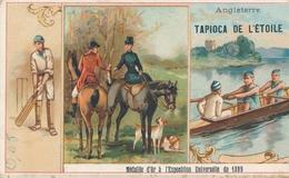 Chromo ANGLETERRE Tapioca L' étoile Médaille D'or à Exposition Universelle De 1889 Paris Chasse à Courre Aviron Cricket - Autres