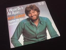 Vinyle 45 Tours   Ken Leray  I Would Do It All Again  (1977) - Vinyles