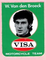 Sticker - W. Van Den Broeck - VISA - Motorcycle Team - Autocollants