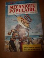1952 MÉCANIQUE POPULAIRE: Projectiles De Demain; Faire Une Tente De Vacances Au Bord D'un Lac;Yachts De Course; Etc - Wissenschaft & Technik