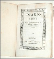 MODENA DIARIO SACRO  1825 -PER GEM. VINCENZI E COMPAGNO - Non Classificati