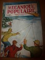 1952 MÉCANIQUE POPULAIRE: La Course Des Voitures Anciennes; Dressage Des Chiens A La Canne à Pêche; Tout Carreler Etc - Wissenschaft & Technik