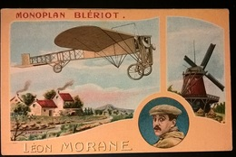 MONOPLAN BLERIOT PILOTA MORANE - Aviatori