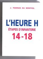 L HEURE H - Etapes D'Infanterie 14 18   (5e RIC- 10e DIC) - 1914-18