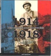 1914 DES CHAMPS AUX TRANCHEES 1918 - Mémoires Et Documents Poilus Bretons - - 1914-18