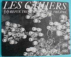 COMEDIE FRANCAISE Les Cahiers N° 16 Eté 1995 - Théâtre