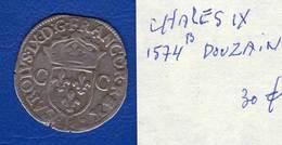 Charles Ix  Douzain  1574  B - 987-1789 Monnaies Royales