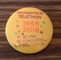 Badge épinglé Organisateur 2018 Téléthon 60 Ans De Conquêtes & D'Innovation - Trademarks