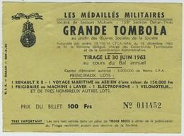 Ticket De Tombola. Les Médailles Militaires. Société De Secours Mutuel. 1963. 1 Renault R 8. Prix Du Billet 100 Francs. - Tickets D'entrée
