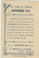 PRO CASA DI LAVORO - BOLOGNA - BIGLIETTO D'INVITO,1913,PALAZZO GOZZADINI-PROGRAMMA SPETTACOLO DRAMMATICO-MUSICALE, - Documenti Storici