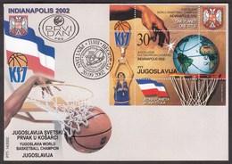 Yugoslavia 2002 World Championship, Basketball, Sport, Pedja Stojakovic, Indianapolis, USA, Block, Souvenir Sheet FDC - 1992-2003 République Fédérale De Yougoslavie