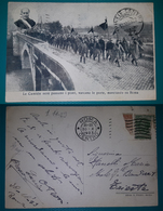 Cartolina Roma - Le Camicie Nere Passano I Ponti, Varcano Le Porte, Marciando Su Roma. Viaggiata 1923 - Altre Città