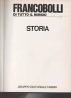 Francobolli Di Tutto Il Mondo - 2 Splendidi Volumi Rilegati E Perfetti Della Fabbri Editore - Books, Magazines, Comics