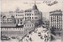 BILBAO. P. Arenal Y Estacion - Vizcaya (Bilbao)