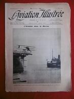 L AVIATION ILLUSTREE L AVIATION DANS LA MARINE AVIATEUR BLY SUR PONT CROISEUR AMERICAIN 1911 N° 66 - Books, Magazines, Comics