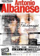 [MD2556] CPM - ANTONIO ALBANESE - PERSONAGGI - TEATRO CIAK - MILANO - Non Viaggiata - Cabaret