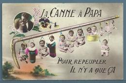 CP - LA CANNE A PAPA - BÉBÉS - Humour