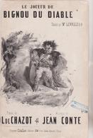 (GEO1) LE JOUEUR  DE BIGNOU DU DIABLE , LEVASSEUR ; Poesie PAUL DE CHAZOT , Musique JEAN CONTE - Partitions Musicales Anciennes