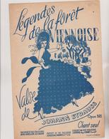 (GEO1) LEGENDES DE LA FORET VIENNOISE , Valse De JOHANN STRAUSS - Partitions Musicales Anciennes