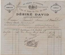 Facture Illustrée 2/7/1891 DESIRE DAVID Au Grand St Vernier Vins Eaux De Vie  LONS LE SAUNIER Jura - 1800 – 1899