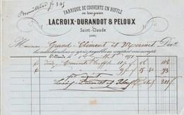 Facture 1/7/1871 LACROIX DURANDOT & PELOUX Fabrique De Couverts En Buffle SAINT CLAUDE Jura - 1800 – 1899